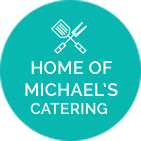 Home of Michael's Catering